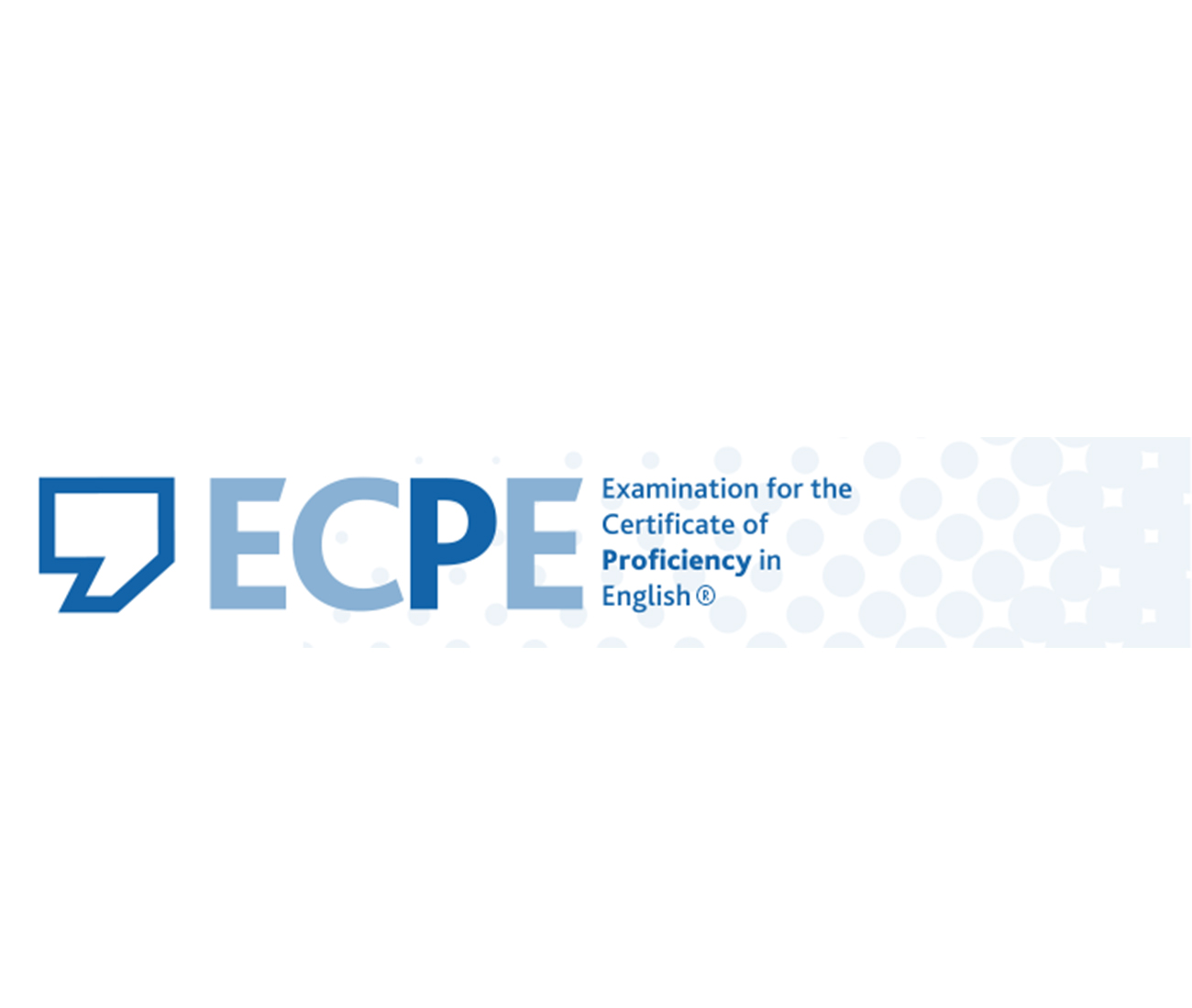 Examination for the Certificate of Proficiency in English (ECPE)